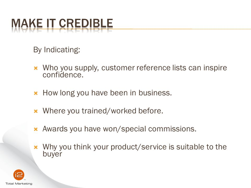 Make it Credible By Indicating: