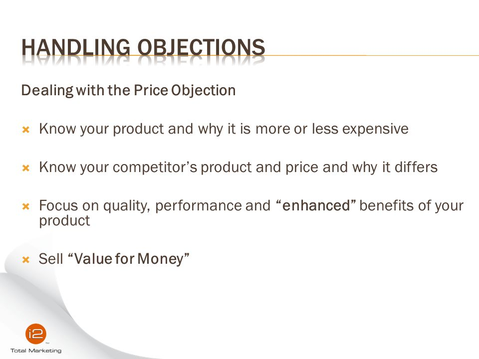 Handling Objections Dealing with the Price Objection
