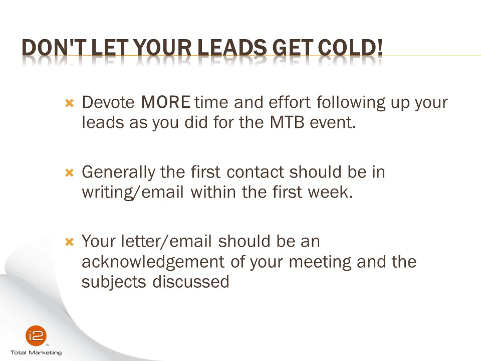 Don t let your leads get cold!