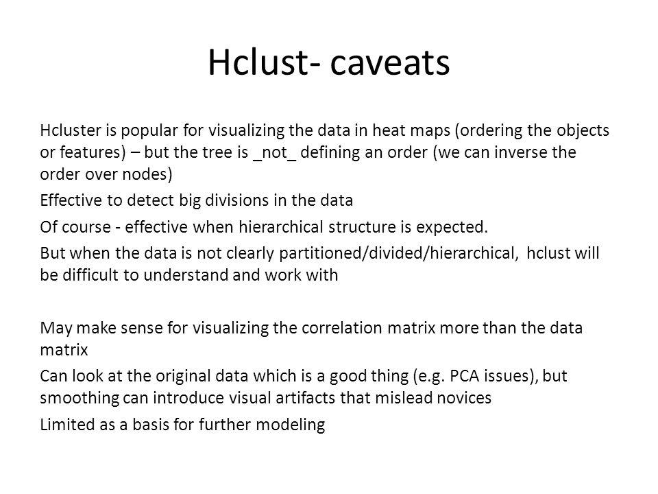 Hclust- caveats