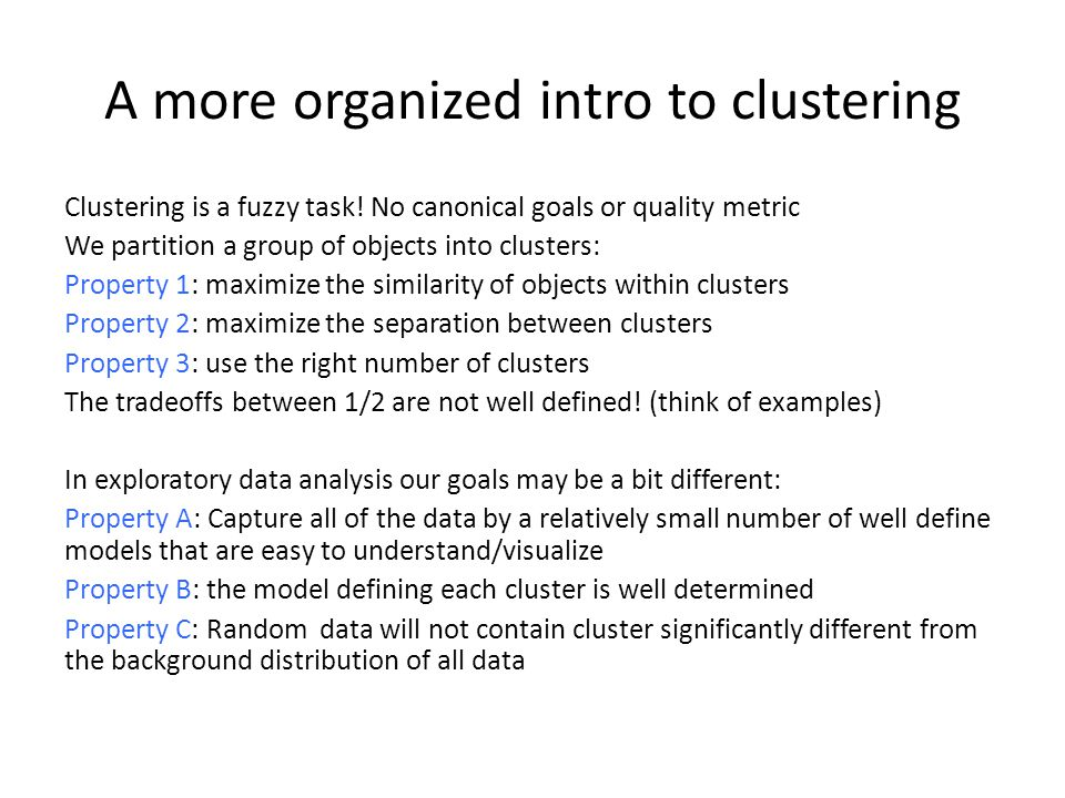 A more organized intro to clustering