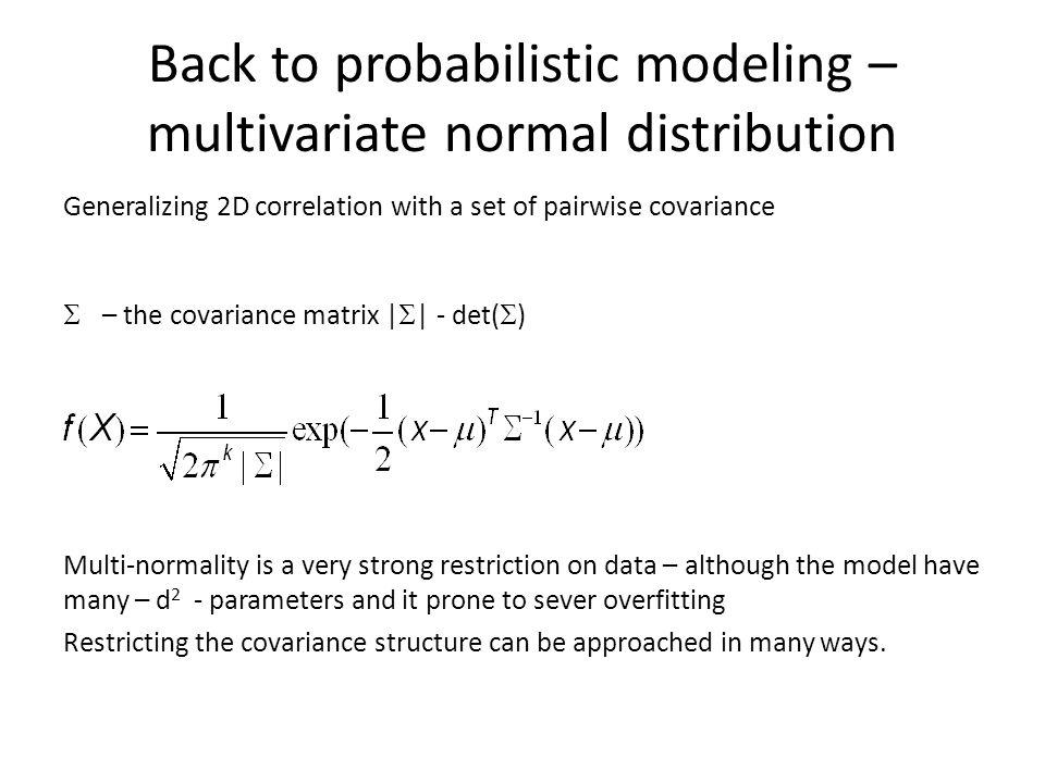 Back to probabilistic modeling – multivariate normal distribution