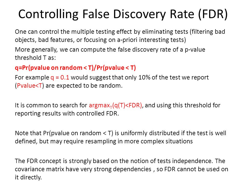 Controlling False Discovery Rate (FDR)