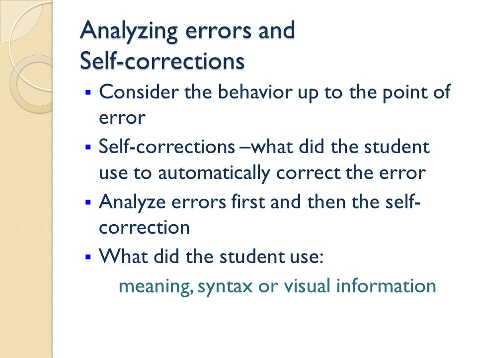 Analyzing errors and Self-corrections
