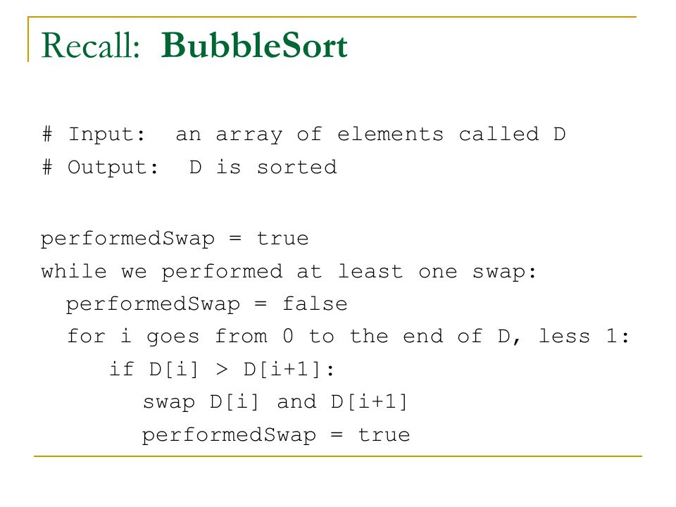 Recall: BubbleSort