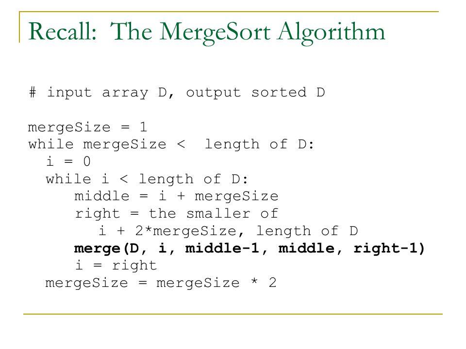 Recall: The MergeSort Algorithm