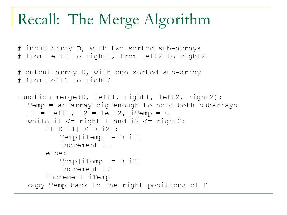 Recall: The Merge Algorithm