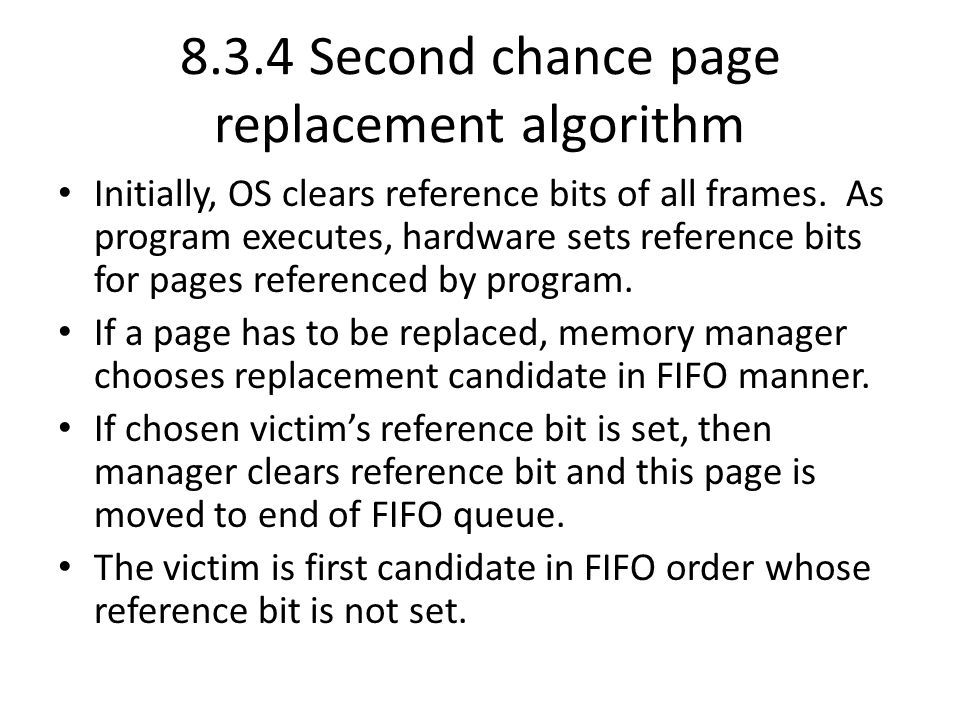 8.3.4 Second chance page replacement algorithm