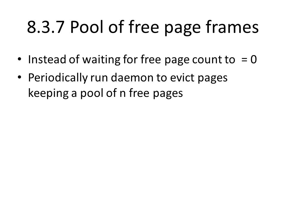 8.3.7 Pool of free page frames