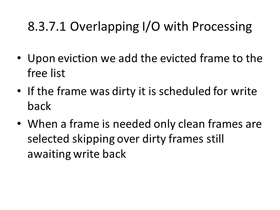 8.3.7.1 Overlapping I/O with Processing