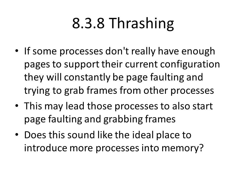 8.3.8 Thrashing