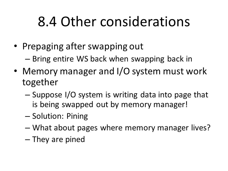 8.4 Other considerations Prepaging after swapping out