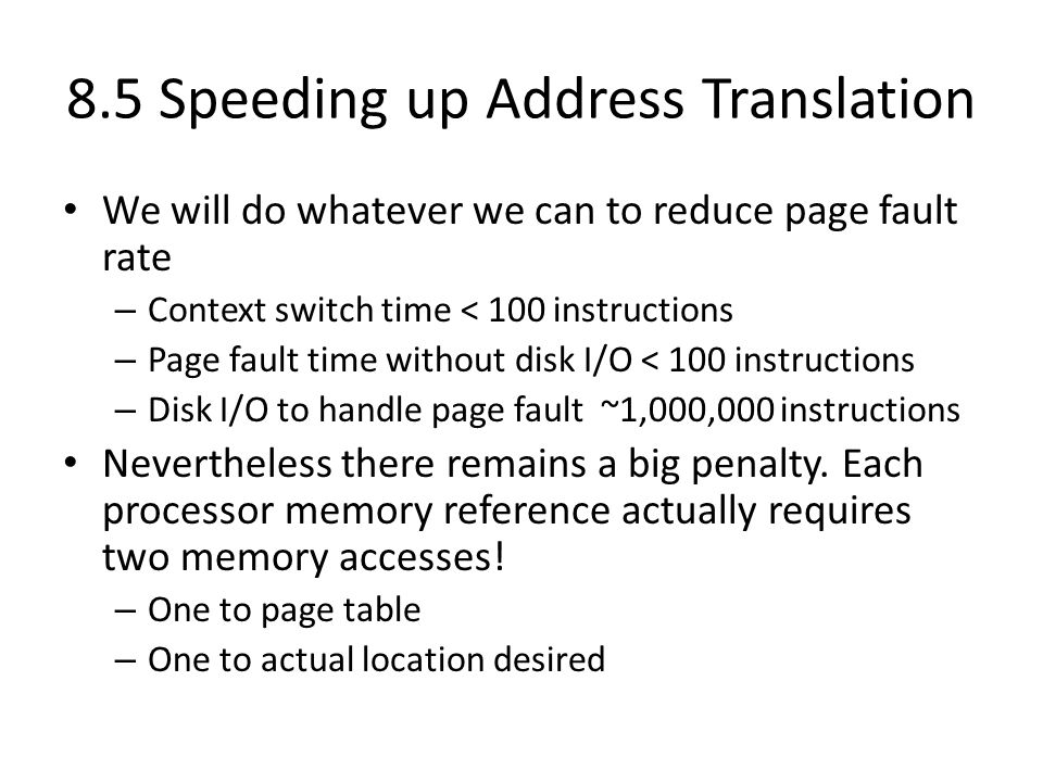 8.5 Speeding up Address Translation