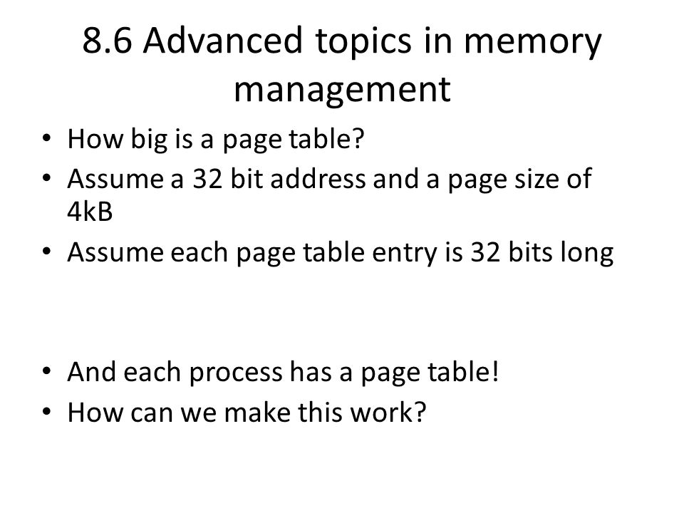 8.6 Advanced topics in memory management