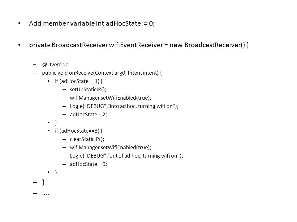 Add member variable int adHocState = 0;
