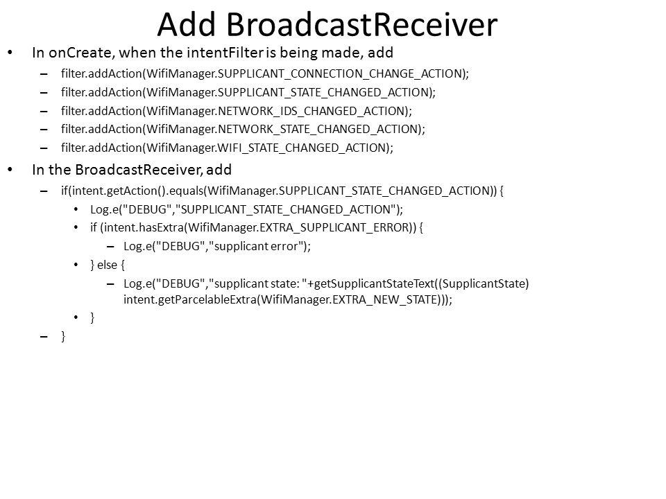 Add BroadcastReceiver