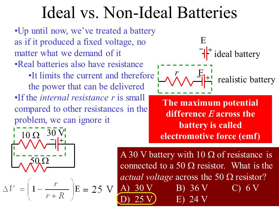 Ideal vs. Non-Ideal Batteries