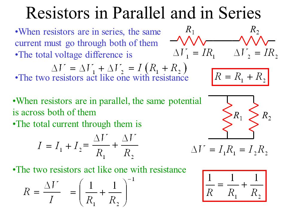 Resistors in Parallel and in Series