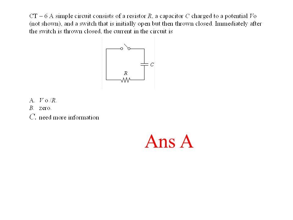 Ans A