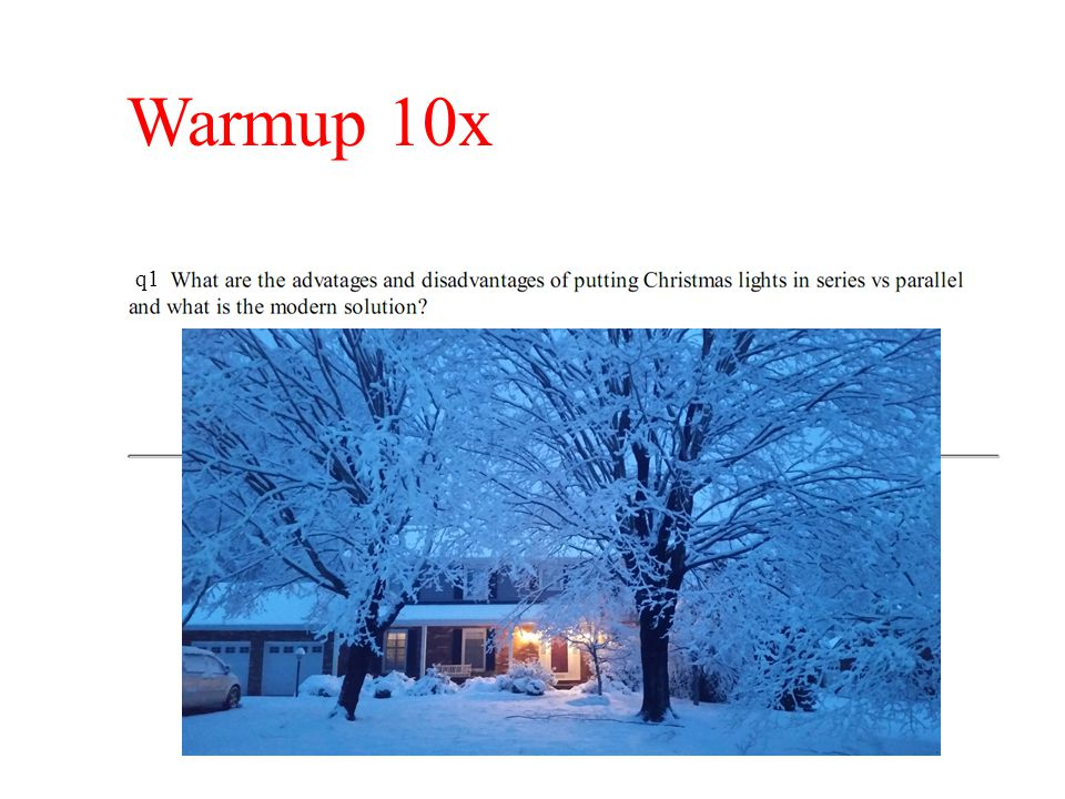 Warmup 10x q1 Are there other types of lights that uses these (JIT)