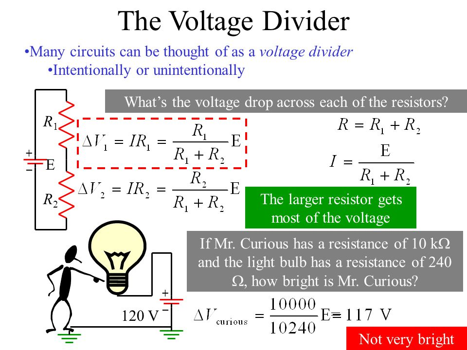 The Voltage Divider Many circuits can be thought of as a voltage divider. Intentionally or unintentionally.