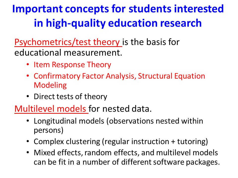 Important concepts for students interested in high-quality education research