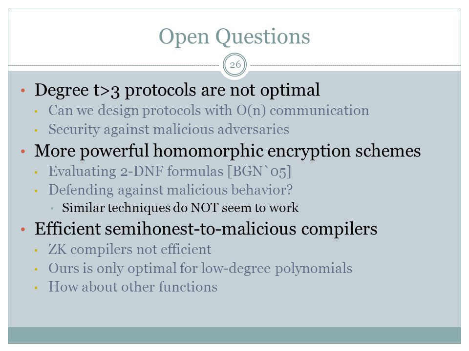 Open Questions Degree t>3 protocols are not optimal