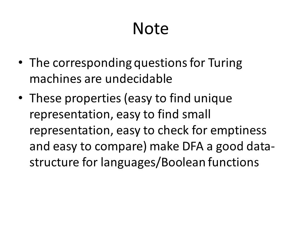 Note The corresponding questions for Turing machines are undecidable