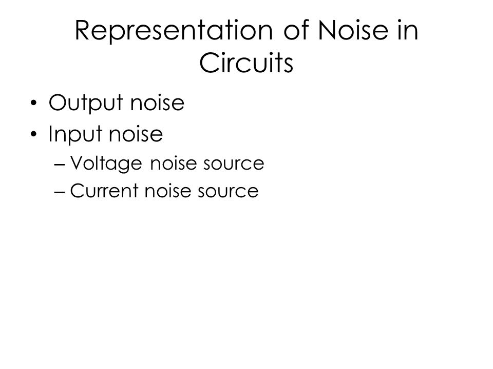 Representation of Noise in Circuits