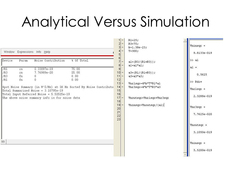 Analytical Versus Simulation