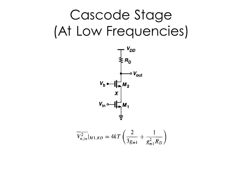 Cascode Stage (At Low Frequencies)