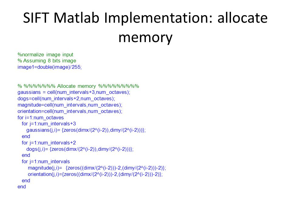 SIFT Matlab Implementation: allocate memory