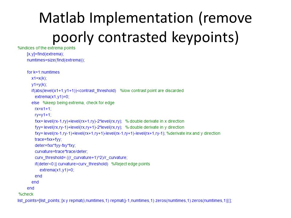 Matlab Implementation (remove poorly contrasted keypoints)