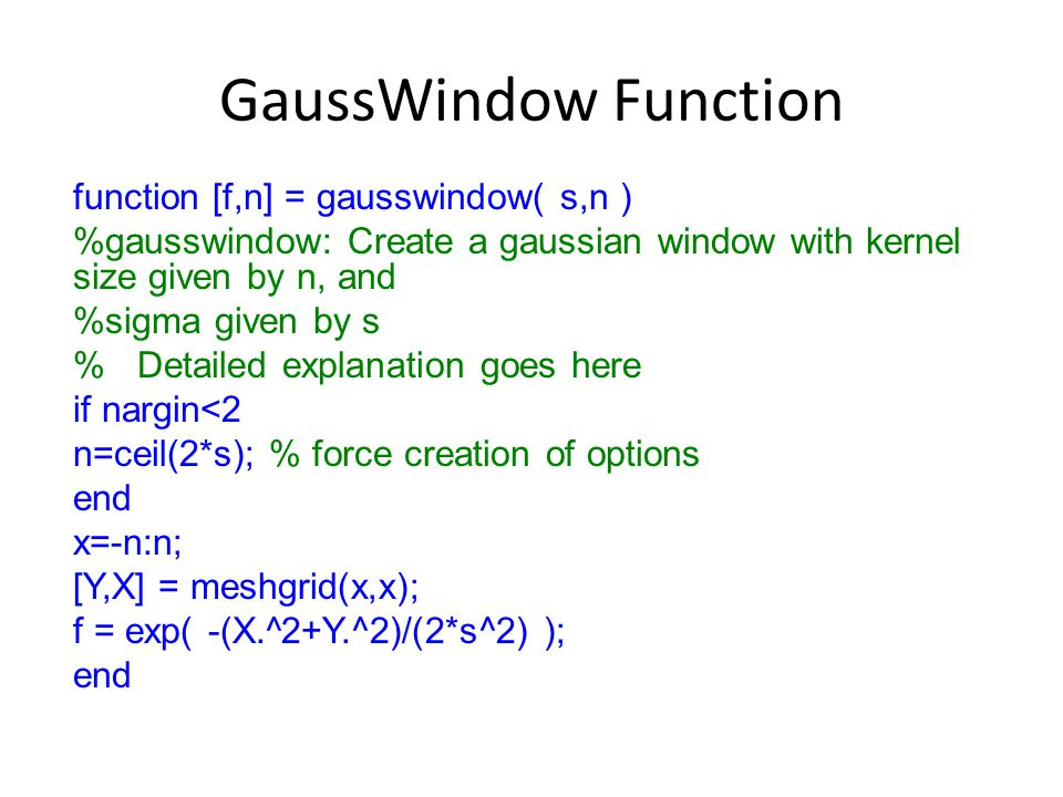 GaussWindow Function