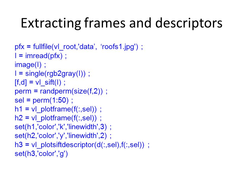Extracting frames and descriptors