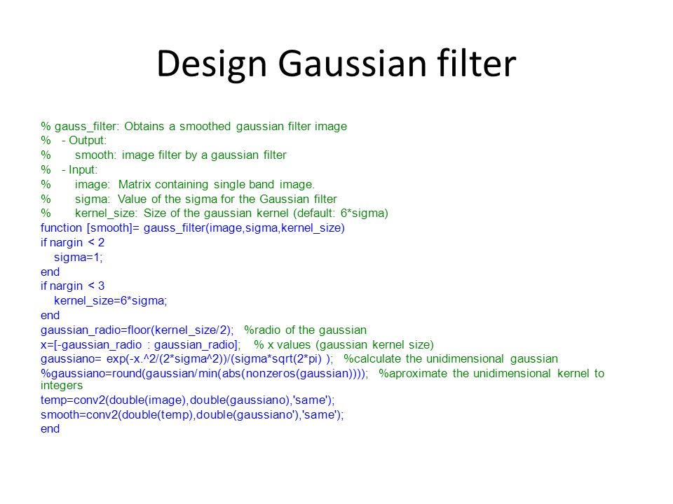 Design Gaussian filter
