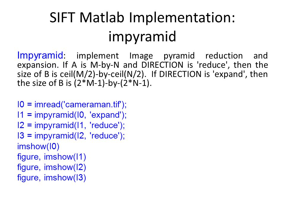 SIFT Matlab Implementation: impyramid
