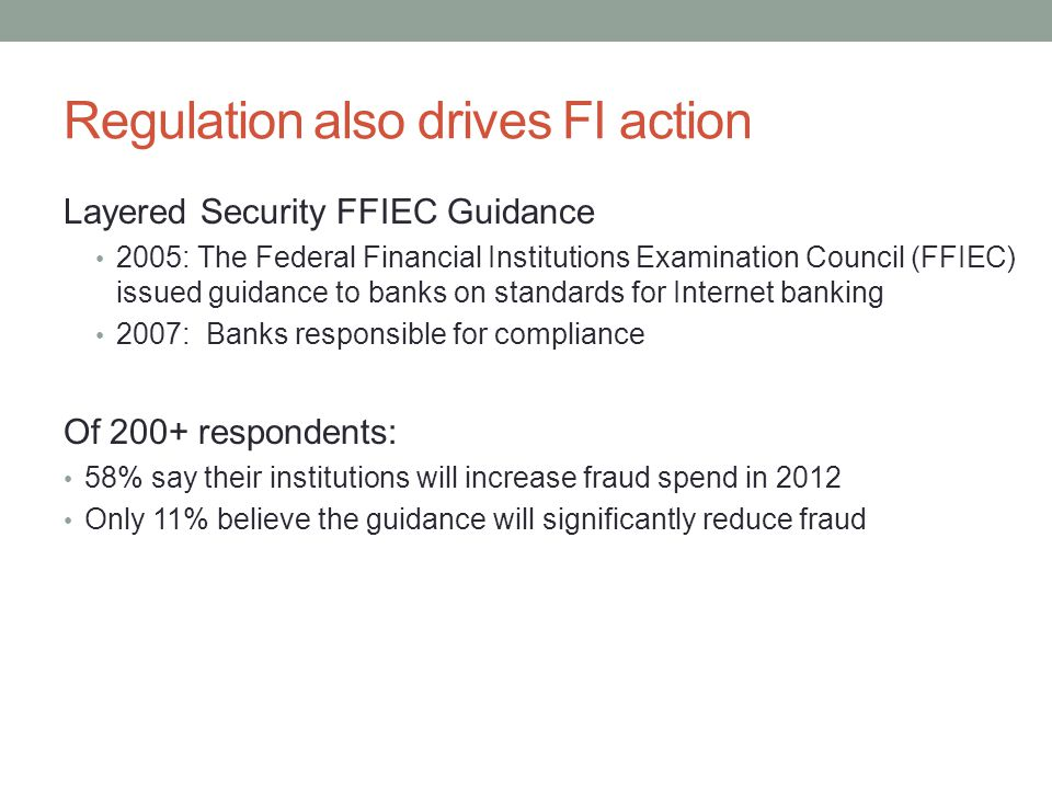 Regulation also drives FI action