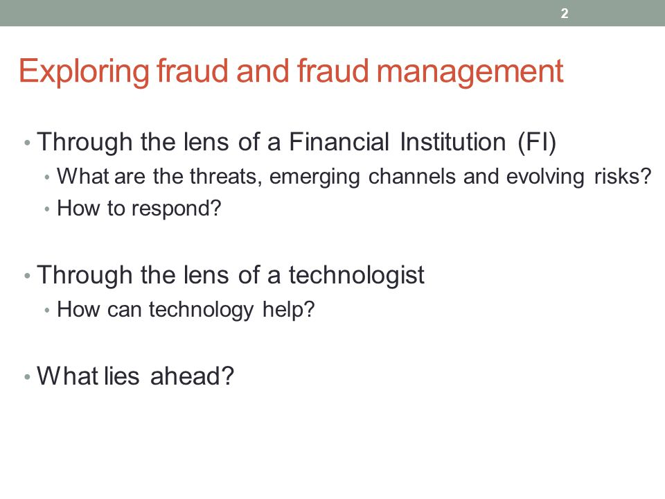 Exploring fraud and fraud management