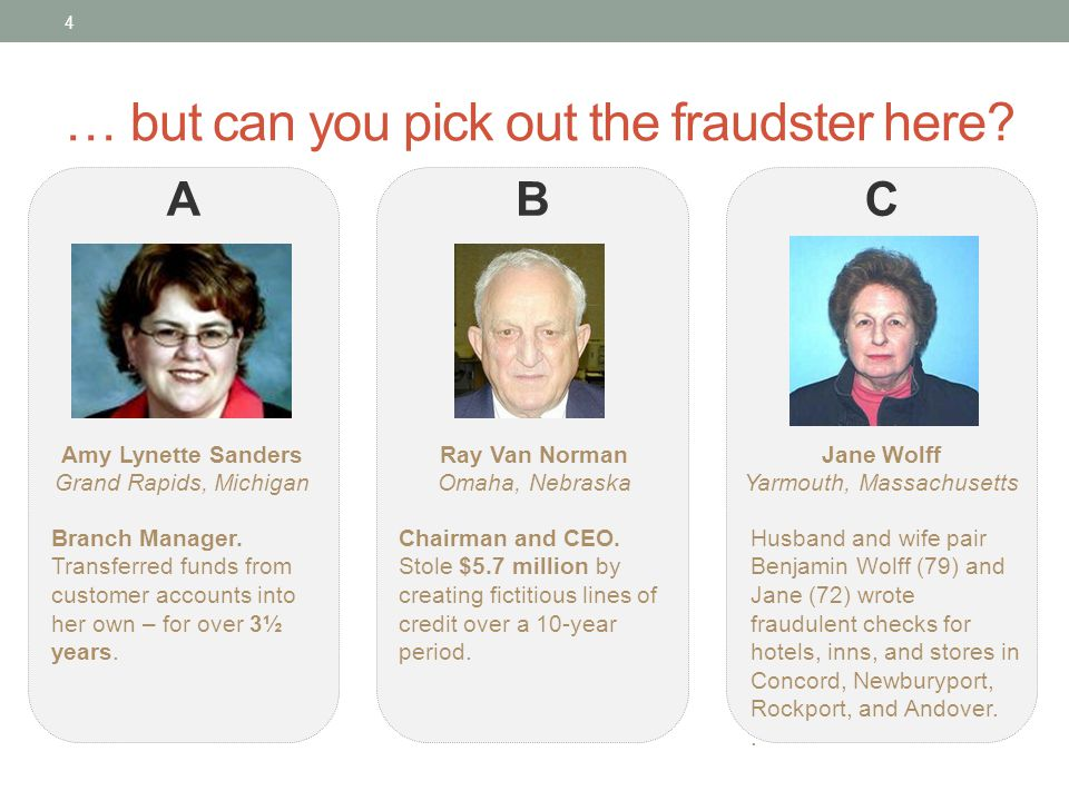 … but can you pick out the fraudster here