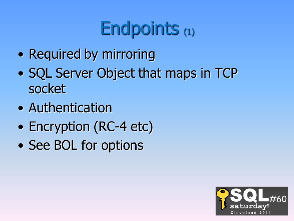 Endpoints (1) Required by mirroring