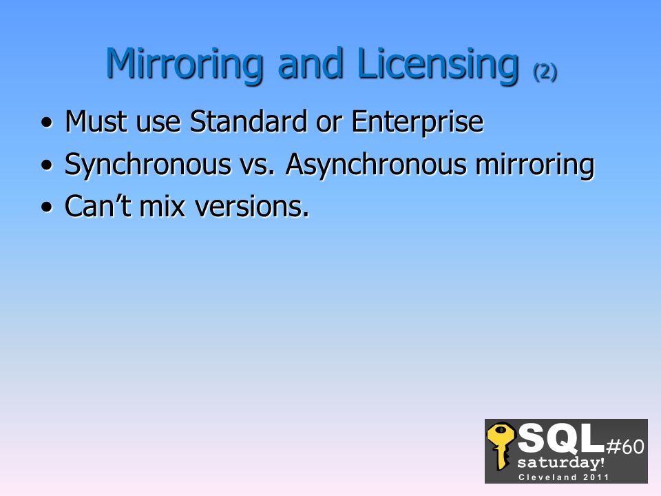 Mirroring and Licensing (2)