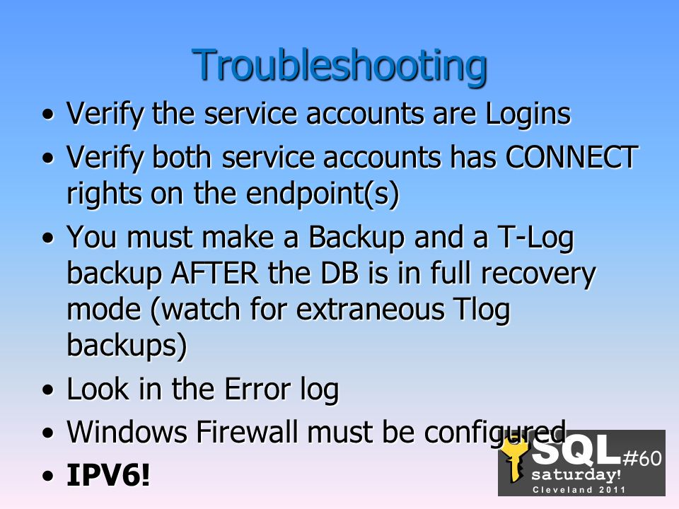 Troubleshooting Verify the service accounts are Logins