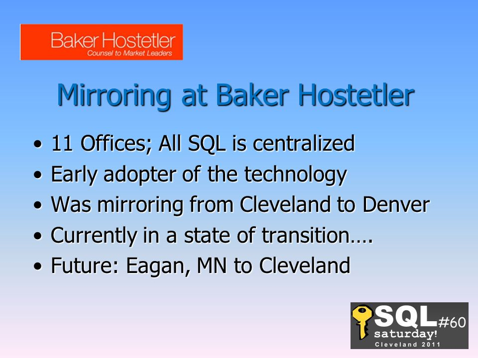 Mirroring at Baker Hostetler