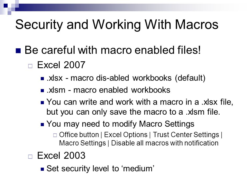 Security and Working With Macros