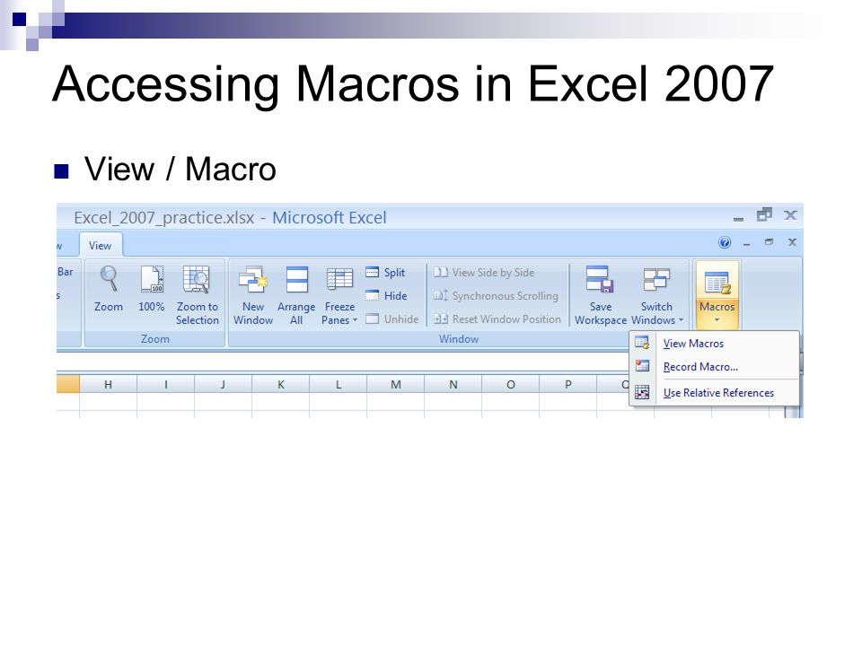 Accessing Macros in Excel 2007