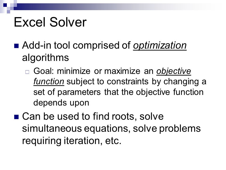 Excel Solver Add-in tool comprised of optimization algorithms