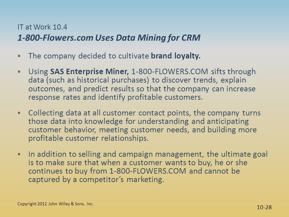 IT at Work 10.4 1-800-Flowers.com Uses Data Mining for CRM