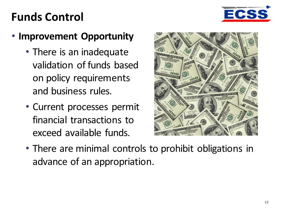 Funds Control Improvement Opportunity