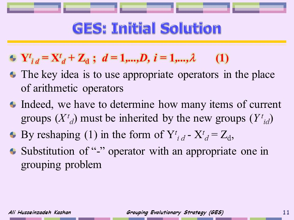 GES: Initial Solution Yti d = Xtd + Zd ; d = 1,...,D, i = 1,..., (1)